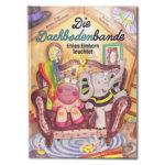 """Band 1 der Kinderbuchserie """"Die Dachbodenbande"""""""