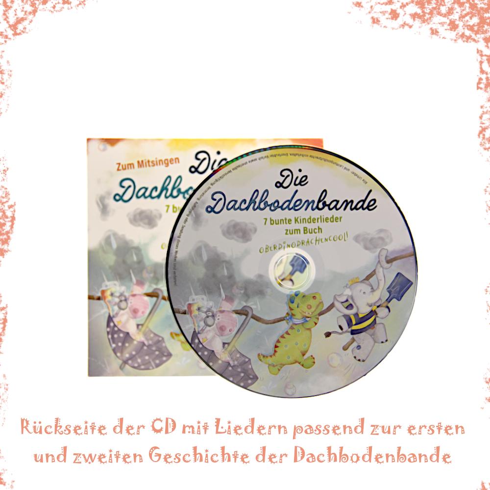"""Kinderlieder-CD passend zur Geschichte des ersten und zweiten Bandes unserer Kinderbuchserie """"Die Dachbodenbande"""""""