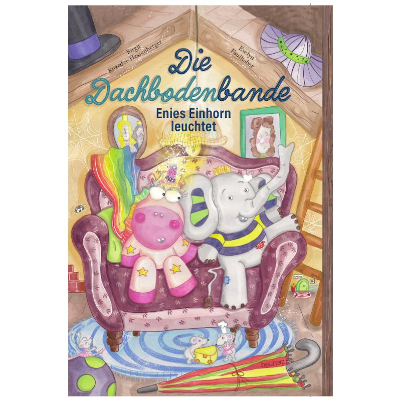 """Der erste Band unserer Kinderbuchserie """"Die Dachbodenbande"""" überzeugt mit einer magischen Geschichte"""