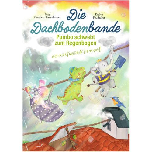 """Band 2 unserer Kinderbuchserie """"Die Dachbodenbande"""""""