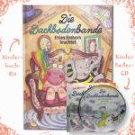 """Kinderbuch und Kinderlieder-CD """"Die Dachbodenbande"""": der regionale Kinderbuch-Hit aus Österreich"""